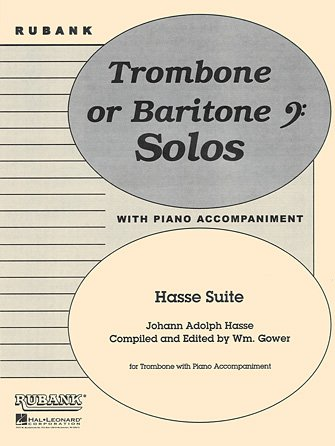 Hasse, Johann (ed. Gower): Hasse Suite for Trombone & Piano