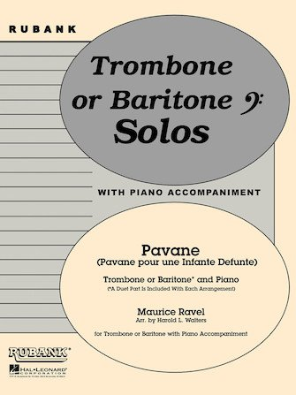 Ravel, Maurice (arr. Walters): Pavane for Trombone or Baritone & Piano