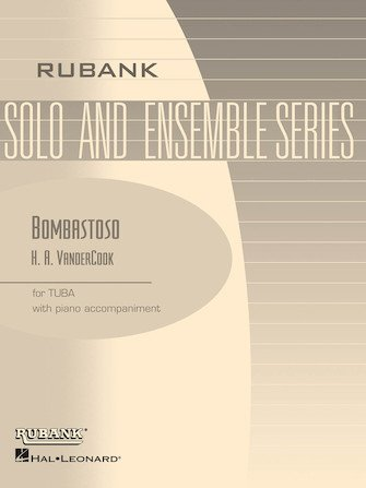 VanderCook, H.A.: Bombastoso for Eb or BBb Bass & Piano