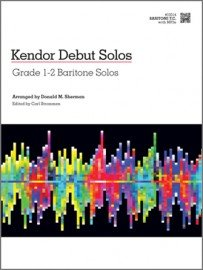 Kendor Debut Solos: Grade 1-2 Baritone TC Solos