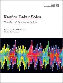 Kendor Debut Solos: Grade 1-2 Baritone Solos - Piano Accompaniment