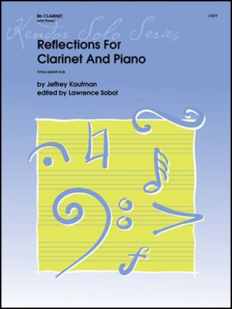 Kaufman, Jeffrey: Reflections for Clarinet & Piano