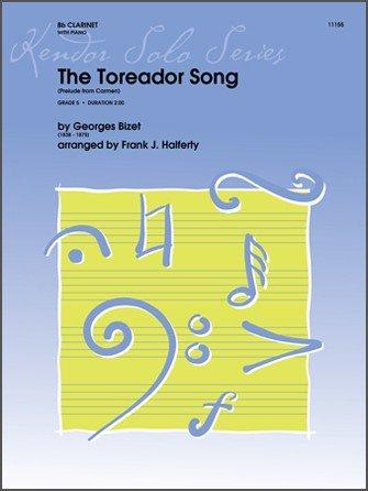 Bizet, George (Halferty): The Toreador Song for Clarinet & Piano