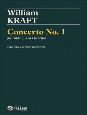 Kraft, William: Concerto No. 1 for Timpani & Orchestra (Piano Reduction)