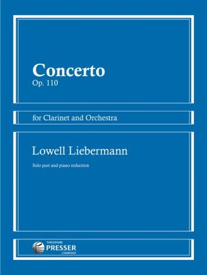Liebermann, Lowell: Concerto Op. 110 for Clarinet & Orchestra