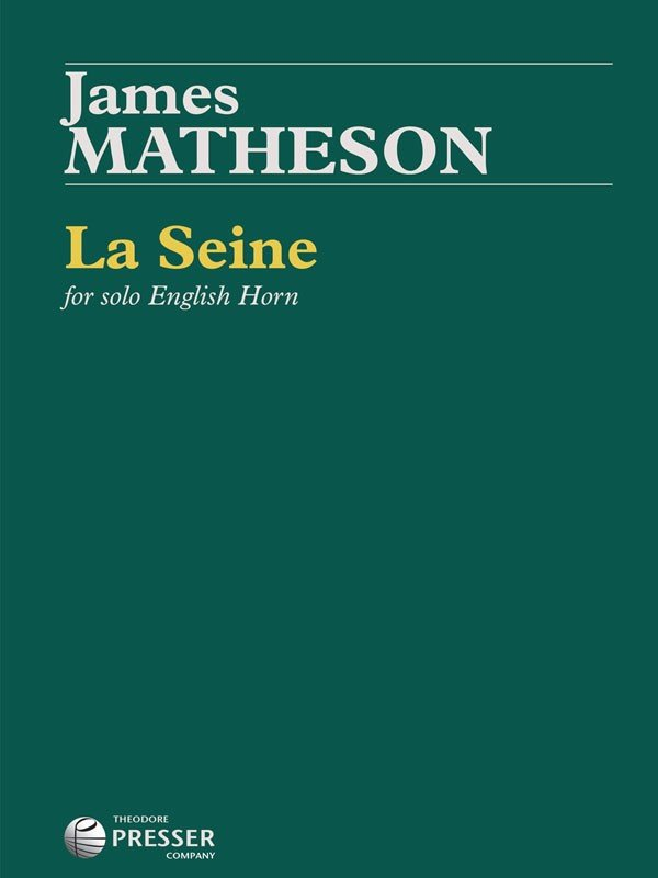 Matheson, James: La Seine for Solo English Horn