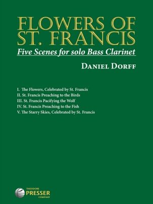 Dorff, Daniel: Flowers of St. Francis - Five Scenes for Solo Bass Clarinet