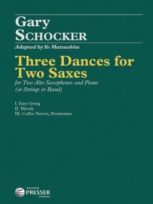 Schocker, Gary: Three Dances for Two Saxes