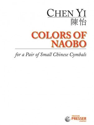 Chen, Yi: Colors of Naobo for a Pair of Small Chinese Cymbals