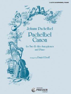 Pachelbel, Johann (arr. Dorff): Pachelbel Canon for Two Alto Saxophones