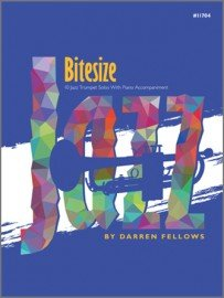 Fellows, Darren: Bitesize - 10 Jazz Trumpet Solos with Piano Accompaniment