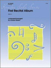 Balent, Andrew (arr.): First Recital Album for Trumpet & Piano