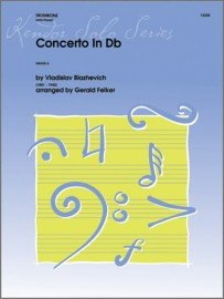Blazhevich, Vladislav (arr. Felker): Concerto No. 2 in Db for Trombone & Piano