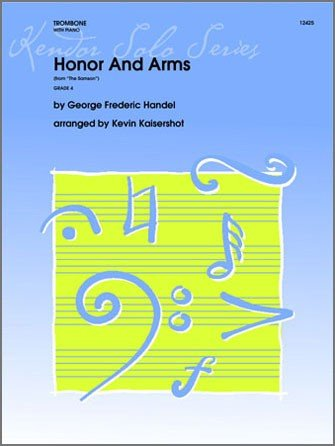Handel, G.F. (arr. Kaisershot): Honor and Arms for Trombone & Piano
