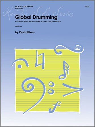 Mixon, Kevin: Global Drumming for Snare Drum