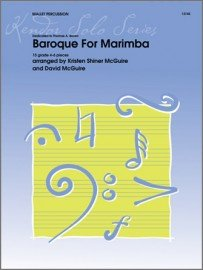 McGuire, Kristen & David (arr.) Baroque for Marimba for Mallet Percussion