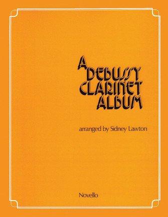 Lawton, Sidney: A Debussy Clarinet Album