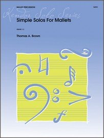 Brown, Thomas: Simple Solos for Mallets