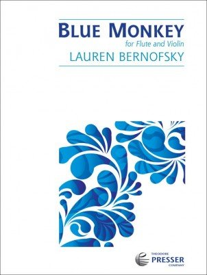 Bernofsky, Lauren: Blue Monkey for Flute & Violin