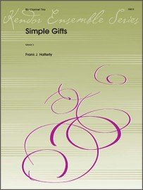 Halferty, Frank (arr): Simple Gifts for Clarinet Trio