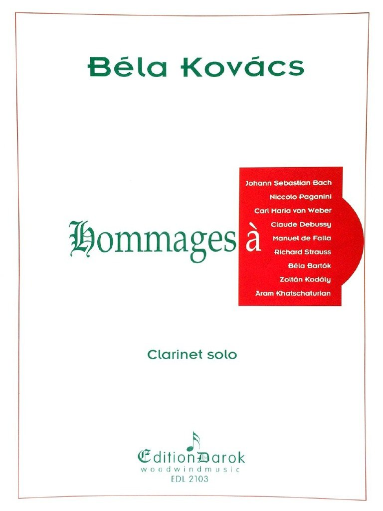 Kovacs, Bela: Homages for Solo Clarinet