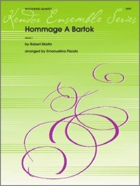 Martin, Robert & Pizzuto: Hommage A Bartok for Woodwind Quintet