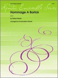 Martin, Robert & Pizzuto: Hommage A Bartok for Woodwind Quintet
