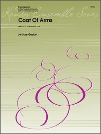 Gazlay, Gary: Coat of Arms for Brass Quintet