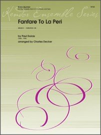 Dukas, Paul (arr. Decker): Fanfare to La Peri for Brass Quintet