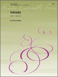 Gazlay, Gary: Intrada for Brass Quintet