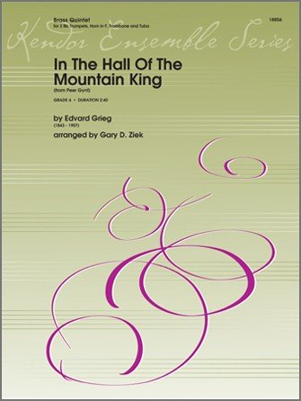 Grieg, Edvard (arr. Ziek): In the Hall of the Mountain King for Brass Quintet