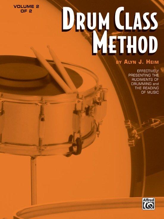 Heim, Alyn: Drum Class Method - Volume 2