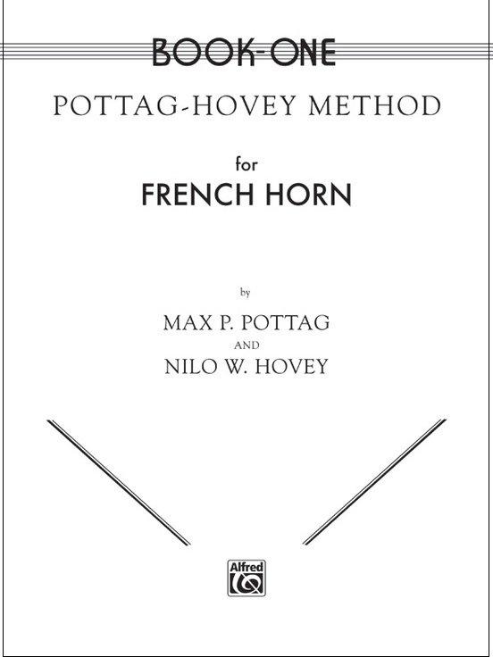Pottag, Max & Hovey: Method for French Horn Book One
