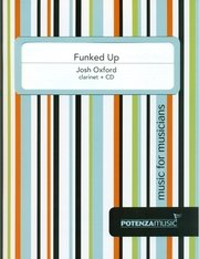 Oxford, Josh: Funked Up for Clarinet & CD