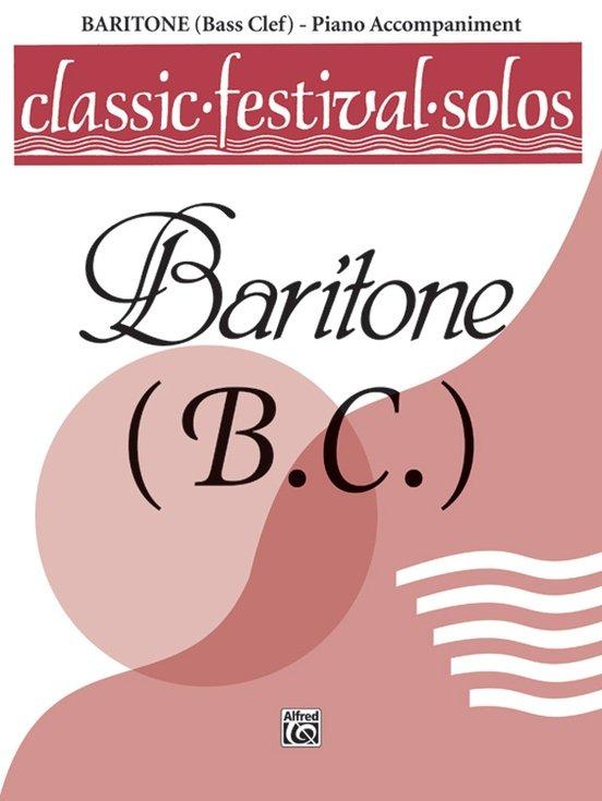 Classic Festival Solos for Baritone B.C. Volume 1 - Piano Accompaniment