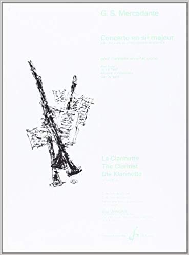 Mercadante, G.S.: Concerto in Bb Major for Clarinet & Chamber Orchestra (Piano Reduction)