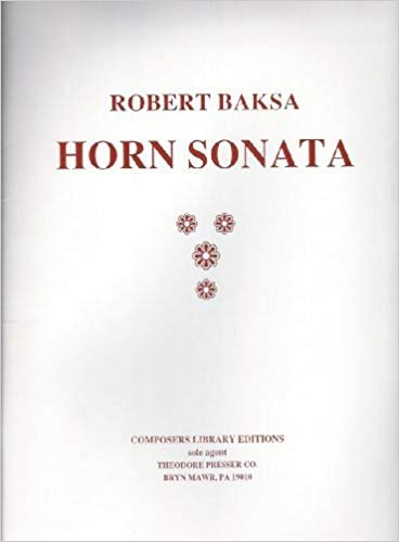 Baksa, Robert: Horn Sonata for Horn & Piano