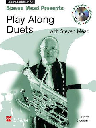 Mead, Steven: Play-Along Duets for Baritone/Euphonium