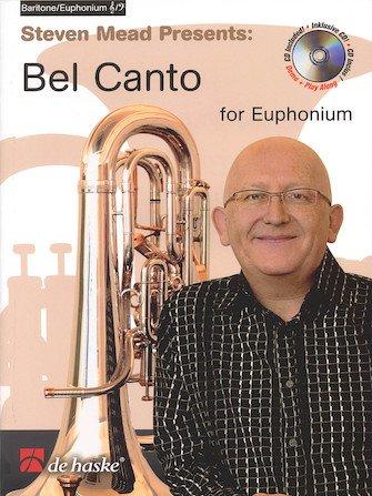 Mead, Steven (arr. Beringen): Bel Canto for Euphonium