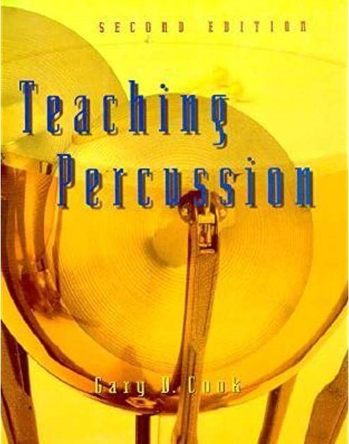 Cook, Gary: Teaching Percussion - Second Edition