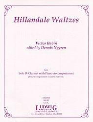 Babin, Victor (arr. Nygren): Hillandale Waltzes for Clarinet & Piano