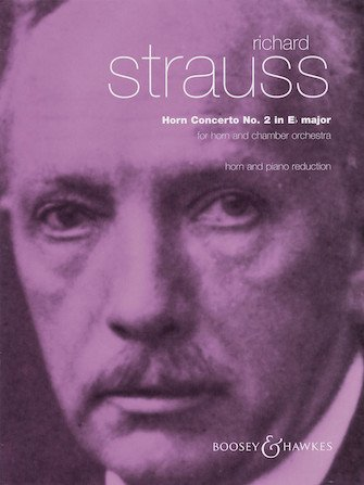 Strauss, Richard: Horn Concerto No. 2 in Eb major for Horn & Chamber Orchestra