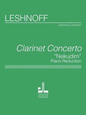 Leshnoff, Jonathan: Clarinet Concerto Nekudim
