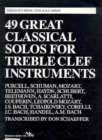 49 Great Classical Solos for Treble Clef Instruments