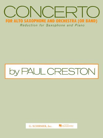 Creston, Paul: Concerto for Alto Saxophone & Orchestra (or Band)
