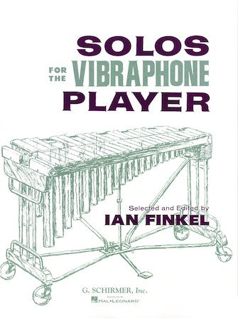 Finkel, Ian: Solos for the Vibraphone Player