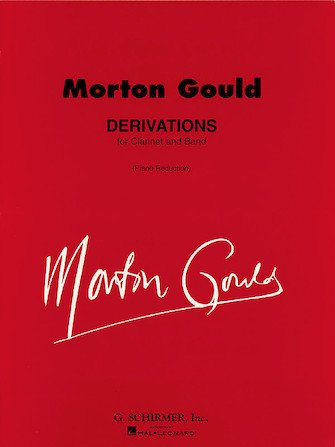 Gould, Morton: Derivations for Clarinet & Band