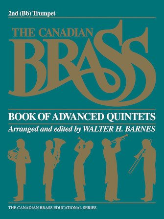 The Canadian Brass Book of Advanced Brass Quintets