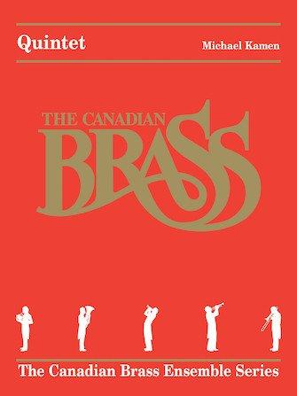 Kamen, Michael: Quintet for Brass Quintet
