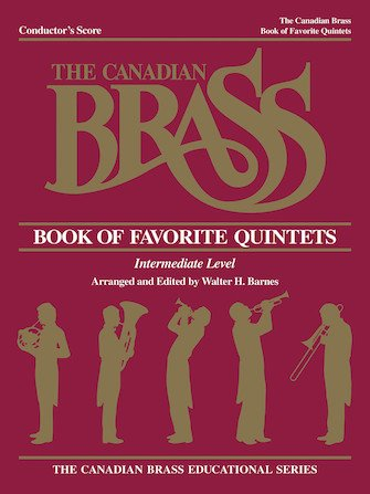 The Canadian Brass Book of Favorite Quintets Conductor's Score